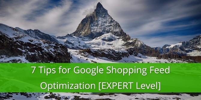 7 Tips voor Google Shopping Feed Optimalisatie [Expert Niveau]