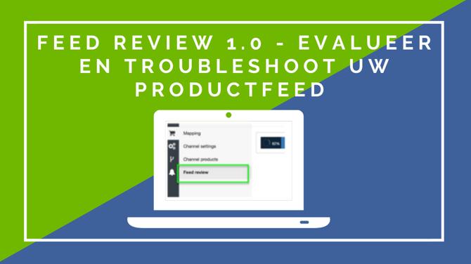 Feed-RevieW-1.0-Evalueer-en-los-problemen-met-uw-productfeed-op