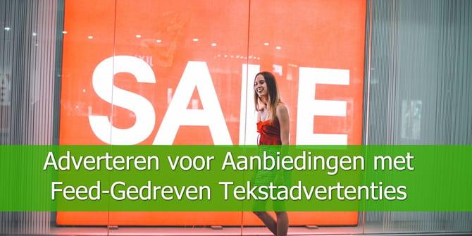 Adverteren-voor-Aanbiedingen-met-Feed-Gedreven-Tekstadvertenties