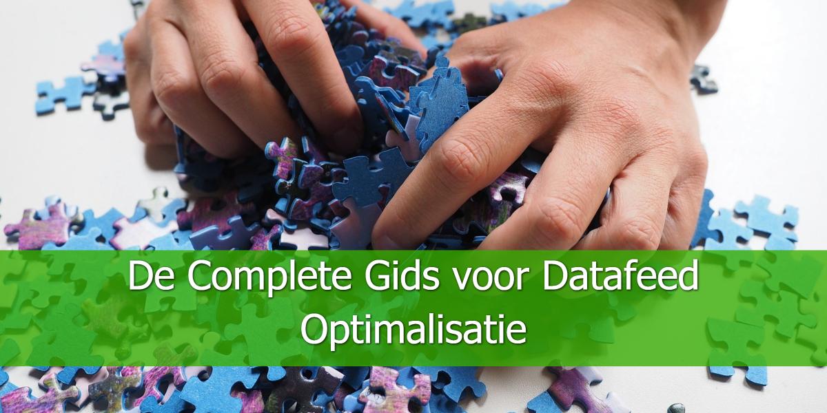 De Complete Gids voor Datafeed Optimalisatie