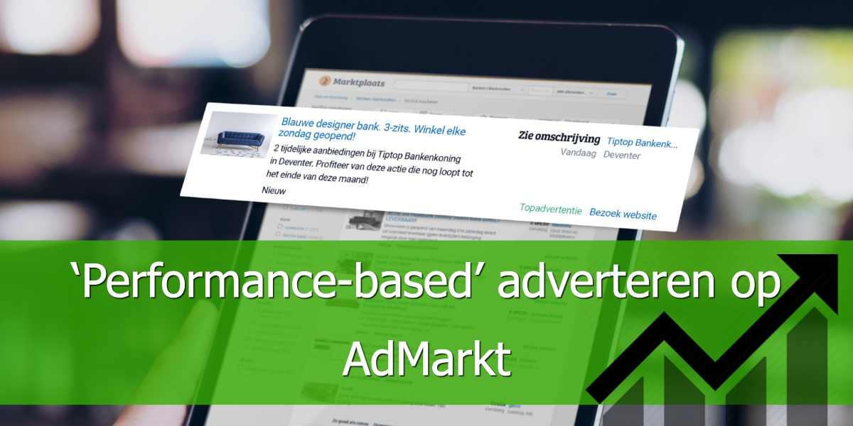 'Performance-based' adverteren via AdMarkt
