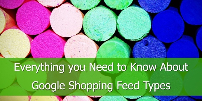 Alles wat u moet weten over Google Shopping Feed Types