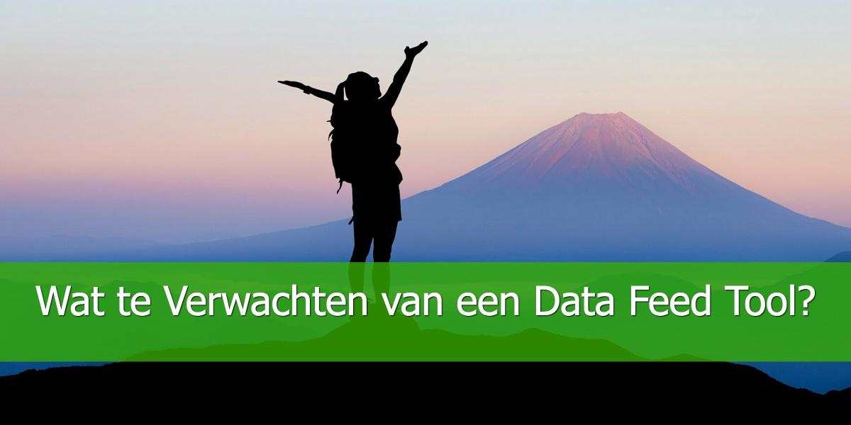 Wat te Verwachten van een Data Feed Tool?