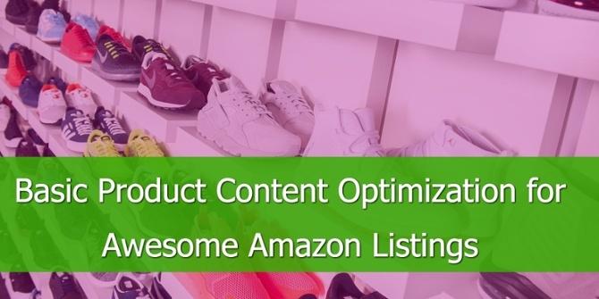 Basis Product Content Optimalisatie voor de beste Amazon Advertenties