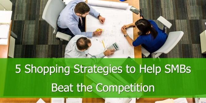 5 Shopping Strategieën om MKB'ers de Concurrentie te laten verslaan